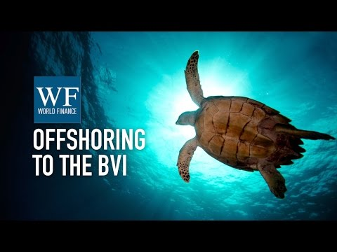Dr Orlando Smith on offshore services | BVI IFC | World Finance Videos