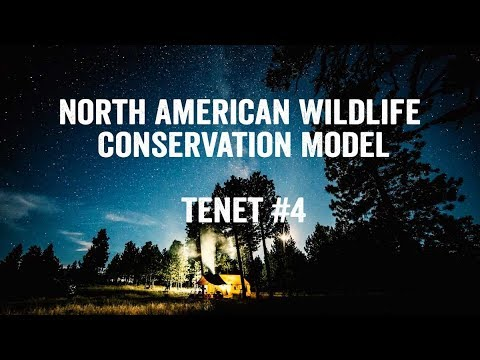 North American Wildlife Conservation Model - Tenet #4