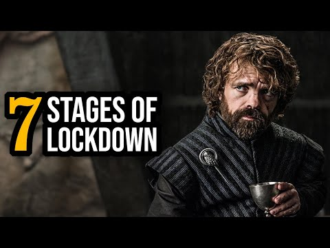 7 Stages Of QUARANTINE Ft. TYRION LANNISTER (Voice Impressions Dub)