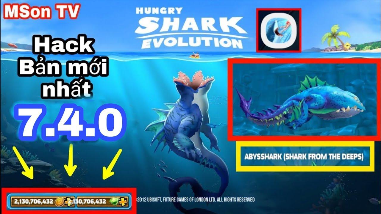 Hack game Hungry Shark Evolution || Shack mới ABYSSHARK bản mới nhất 7.3.0 (2020).