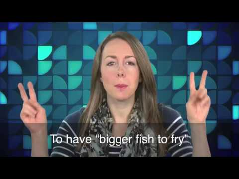 English In A Minute  Bigger Fish To Fry