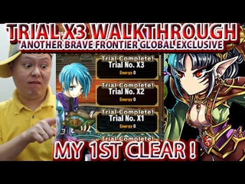 Brave Frontier Global Exclusive Trial X3 Walkthrough (My 1st Clear)