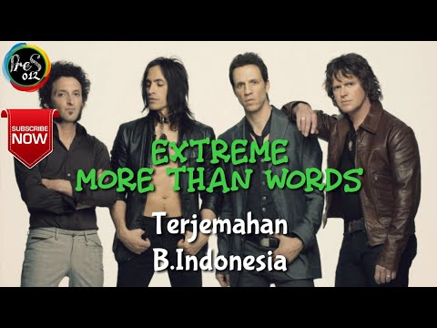 Extreme - More Than Words Terjemahan Dan Lyric
