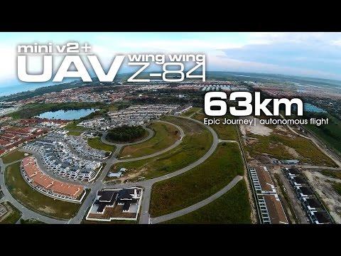63km Epic Journey - Mini UAV Wing Wing Z-84 second build (V2+)