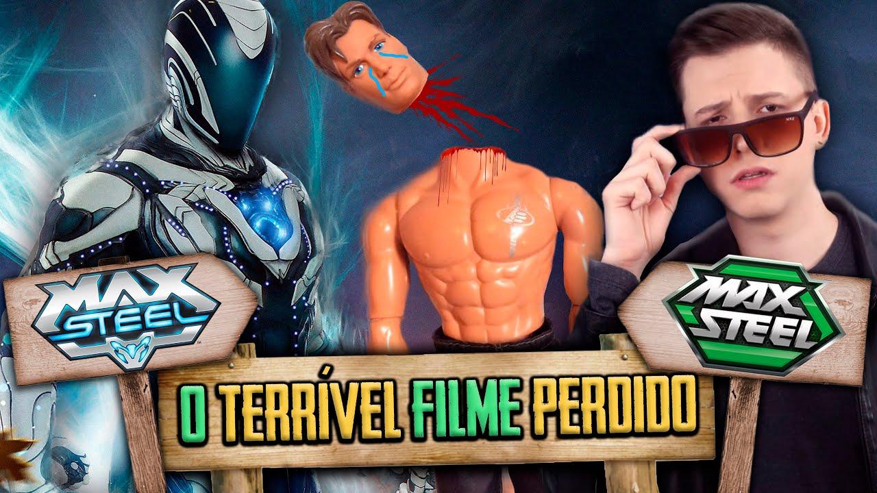 O TERRÍVEL FILME PERDIDO DO MAX STEEL