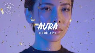 Dennis Lloyd Aura Lyric Video