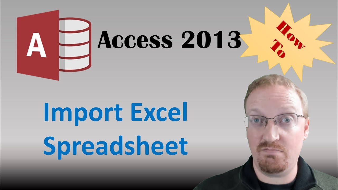 How To Import An Excel Spreadsheet With VBA In Access 2013