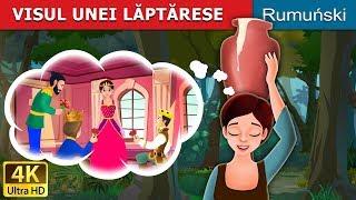VISUL UNEI LĂPTĂRESE | Milkmaid's Dream Story in Romana | Romanian Fairy Tales