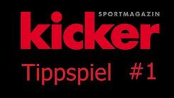 Das große Kicker Tippspiel #1 - Regelwerk
