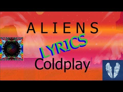 Coldplay - A L I E N S (Lyric Video)
