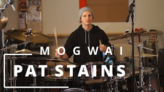 Mogwai - Pat Stains [Drum Cover]