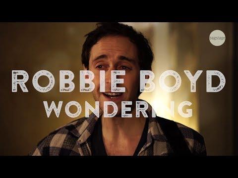 Robbie Boyd - Wondering (live@bagstage)