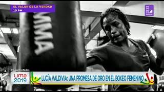 Lucía Valdivia: Una promesa de oro en el boxeo femenino - Lima 2019