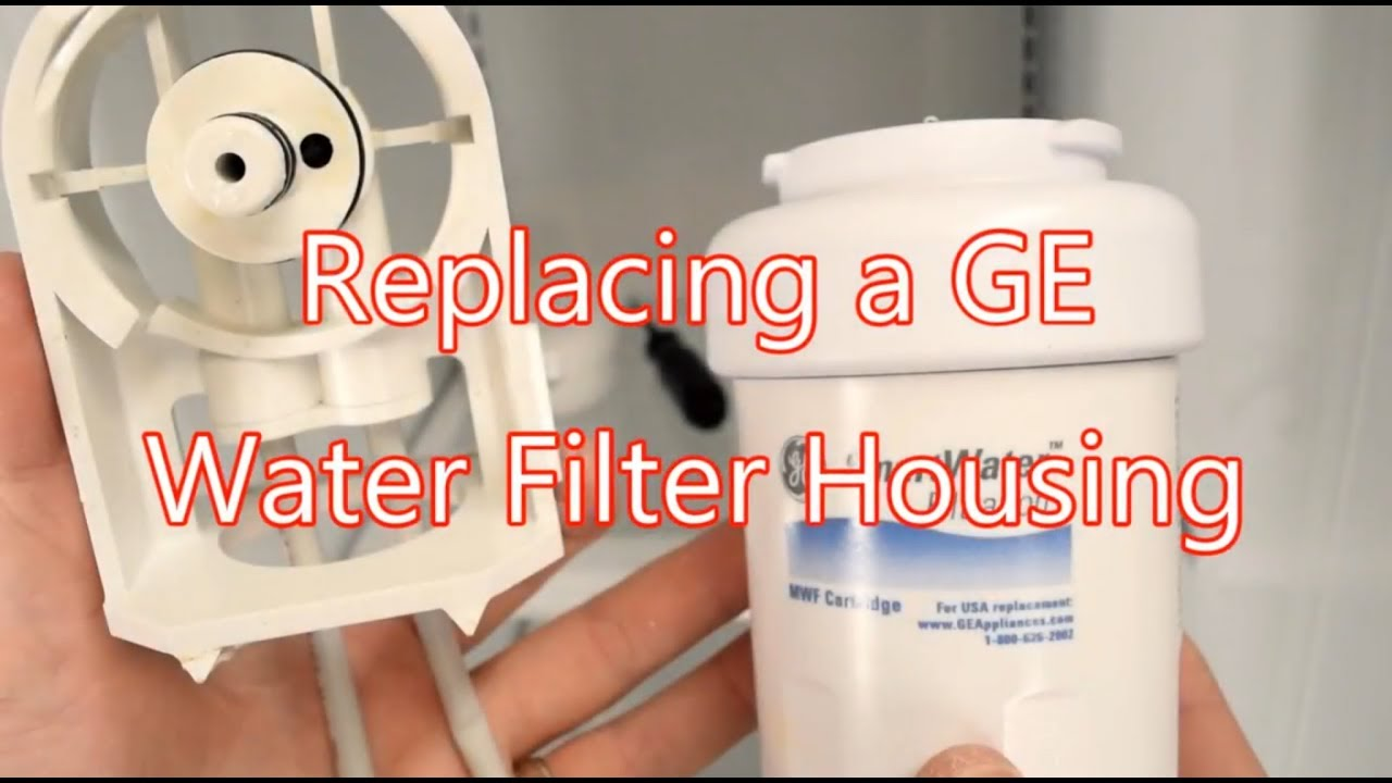 Water Filter Housing Replacement - wr17x20862 installation
