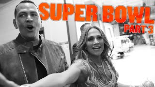 Download WHAT ACTUALLY WENT DOWN ON SUPER BOWL SUNDAY WITH ALEX & JLO | BTS HALFTIME SHOW | SUPER BOWL PART 3 Mp3 and Videos