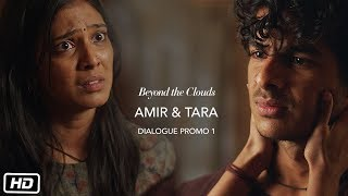 Amir & Tara | Promo 1 | Beyond The Clouds | Ishaan | Malavika | Majid Majidi | Releasing 20th April