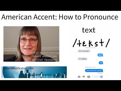 How to Pronounce Text:  SMART American Accent Training from Speech Modification