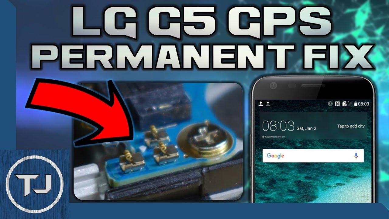 LG G5 GPS issue (PERMANENT FIX!) 2017 Tutorial!
