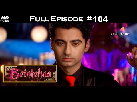 Beintehaa - Full Episode 104 - With English Subtitles