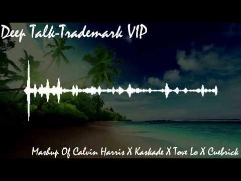 Trademark-Deep Talk (Mashup)