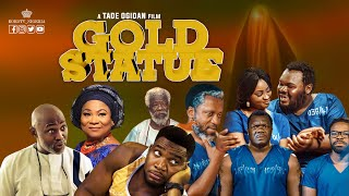 Gold Statue By Tade Ogidan Ft. RMD, Sola Sobowale, Gabriel Afolayan And More - 2019 Nollywood Movie