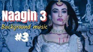 Naagin 3 Background music 3 | Surbhi jyoti | Pearl V Puri | Anita Hassanandani | Colors tv