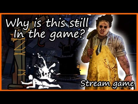 Why is this still in the game? | Dead By Daylight Leatherface Gameplay |