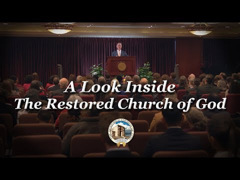 A Look Inside The Restored Church of God