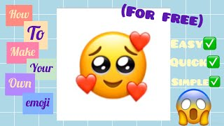 How To Make Your Own Emoji For Free! (Suitable for Android and iOS)🥰 screenshot 1