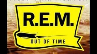 R.E.M /Near Wild Heaven