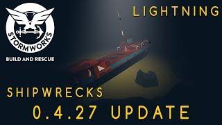 Stormworks 0.4.27 Update (Shipwrecks/Lightning)