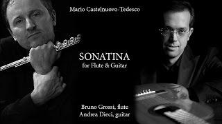 Bruno Grossi & Andrea Dieci play Mario Castelnuovo-Tedesco