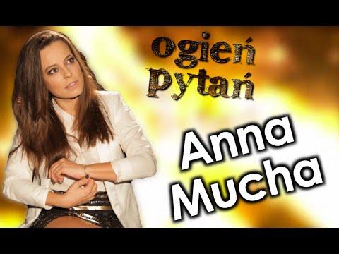 Anna Mucha  Ogień Pytań