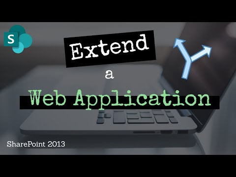 Extend a Web Application in SP2013