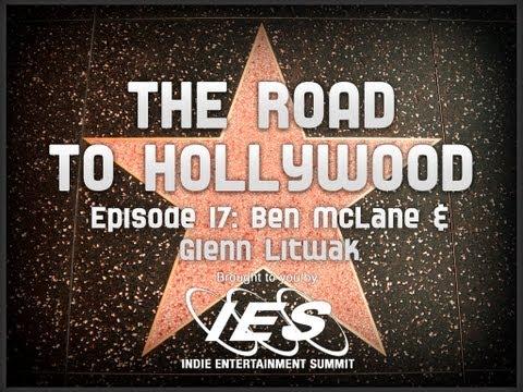 IES: THE ROAD TO HOLLYWOOD: BEN McLANE & GLENN LITWAK