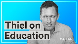 Education as Signalling — Peter Thiel on the Economics and Declining Quality of Higher Education