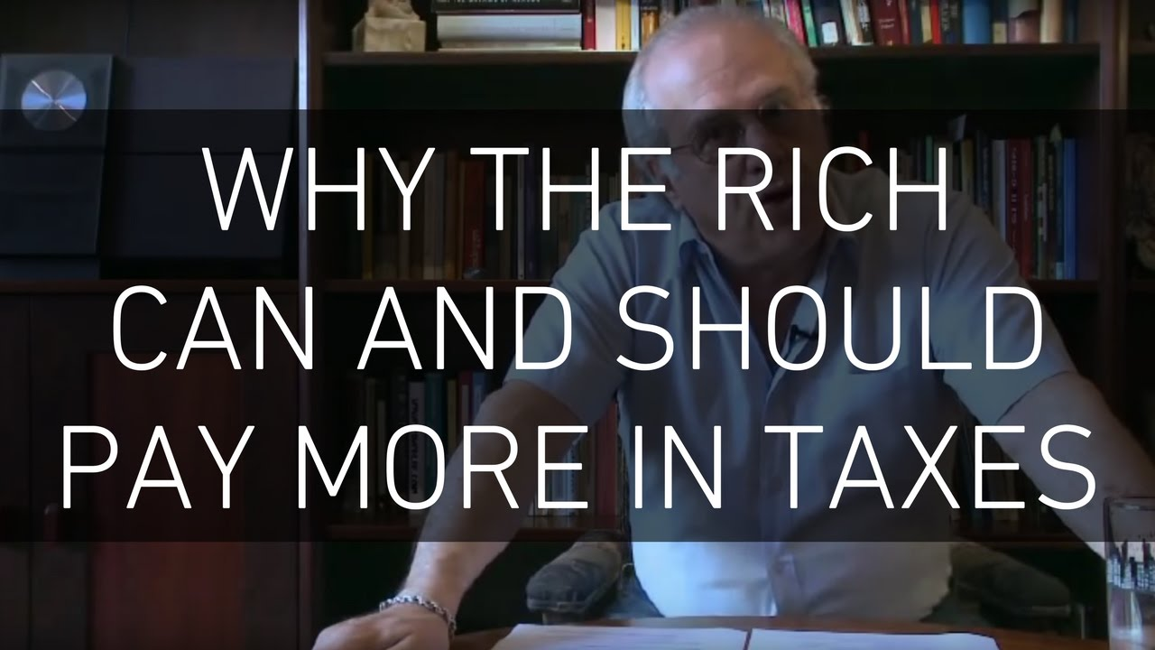 should the rich pay more taxes I have listened to so much mouth about the rich and taxeswell this is what i thinkyou can raise the taxes on the rich if you think it would help,but all the rich would do would be to yes, i think they should a higher percentage would not prevent them from paying for necessities or even those extras.