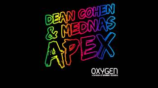 Dean Cohen & Mednas - Apex (Original Mix Edit) [Official]