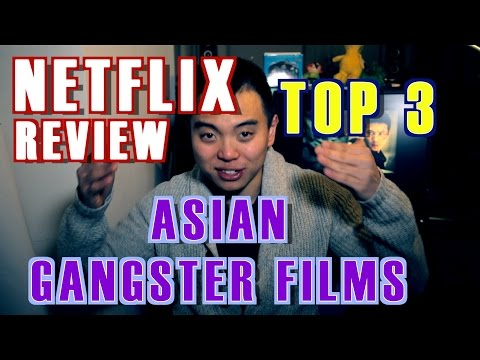 Now on Netflix: Top 3 Asian gangster films