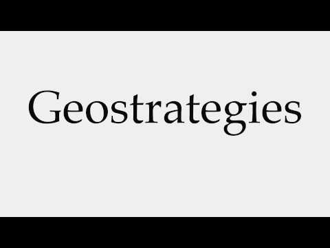 How to Pronounce Geostrategies