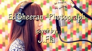 Ed Sheeran - Photograph ( lonely version cover by J.Fla)