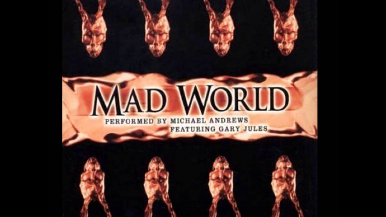 you tube michael andrews mad world: