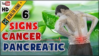 6 Warning Signs of Pancreatic Cancer, No 5 is Shocking