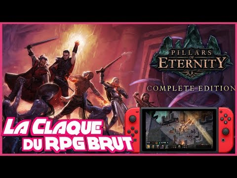 La CLAQUE D'un RPG BRUT Sur SWITCH | Pillars Of Eternity, GAMEPLAY FR !