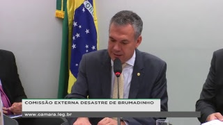 Comissão Externa Desastre de Brumadinho - Barragens de Rejeito da Mineração - 19/02/2019 14:30