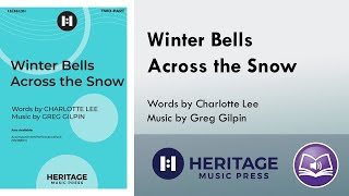Winter Bells Across the Snow (Two-part) - Greg Gilpin, Charlotte Lee