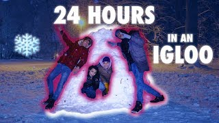 24 HOUR OVERNIGHT IGLOO CHALLENGE - We Got Frostbite...