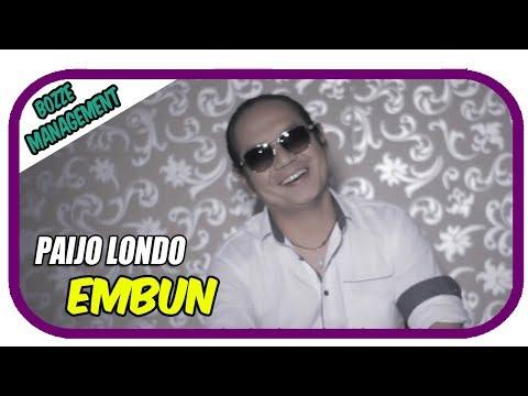 Paijo Londo - Embun [ OFFICIAL MUSIC VIDEO ]