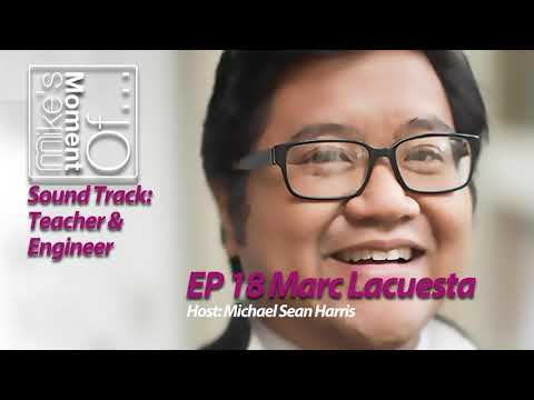 mike's-moment-of...-sound-track:-teacher-&-engineer-ep-018