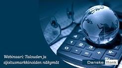 Danske Bank House View: Talouden ja sijoitusmarkkinoiden näkymät